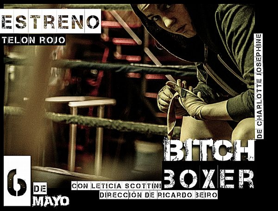 "TEATRO: ""BITCH BOXER"""